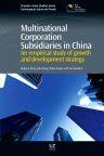 Multinational Corporation Subsidiaries in China, 1st Edition,Jinghua Zhao,Jifu Wang,Vipin Gupta,Tim Hudson,ISBN9781780633329