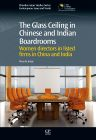 The Glass Ceiling in Chinese and Indian Boardrooms, 1st Edition,Alice de Jonge,ISBN9781780633435