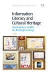 Information Literacy and Cultural Heritage, 1st Edition,Kim Baker,ISBN9781780633862