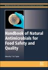 Handbook of Natural Antimicrobials for Food Safety and Quality, 1st Edition,M Taylor,ISBN9781782420347