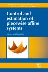 Control and Estimation of Piecewise Affine Systems, 1st Edition,Jun Xu,Lihua Xie,ISBN9781782421610
