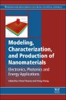 Modeling, Characterization and Production of Nanomaterials, 1st Edition,V Tewary,Y Zhang,ISBN9781782422358