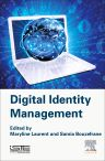 Digital Identity Management, 1st Edition,Maryline  Laurent,Samia  Bouzefrane,ISBN9781785480041