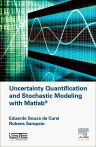 Uncertainty Quantification and Stochastic Modeling with Matlab, 1st Edition,Eduardo Souza de Cursi,Rubens Sampaio,ISBN9781785480058