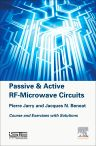 Passive and Active RF-Microwave Circuits, 1st Edition,Pierre Jarry,Jacques Beneat,ISBN9781785480065