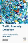 Traffic Anomaly Detection, 1st Edition,Antonio Cuadra-Sánchez,Javier Aracil,ISBN9781785480126