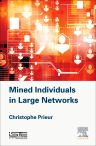 Mined Individuals in Large Networks, 1st Edition,Christophe Prieur,ISBN9781785480195