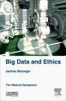 Big Data and Ethics, 1st Edition,Jérôme Béranger,ISBN9781785480256