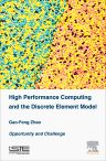 High Performance Computing and the Discrete Element Model, 1st Edition,Gao-Feng Zhao,ISBN9781785480317