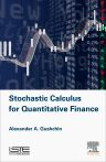 Stochastic Calculus for Quantitative Finance, 1st Edition,Alexander Gushchin,ISBN9781785480348