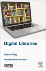 Digital Libraries, 1st Edition,Fabrice Papy,ISBN9781785480454