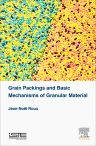Grain Packings and Basic Mechanisms of Granular Material, 1st Edition,Jean-Noël Roux,ISBN9781785480775