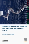 Statistical Inference in Financial and Insurance with R, 1st Edition,Alexandre Brouste,ISBN9781785480836