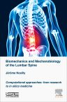 Biomechanics and Mechanobiology of the Lumbar Spine, 1st Edition,Jérôme Noailly,ISBN9781785480898
