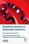 Qualitative Analysis of Nonsmooth Dynamics, 1st Edition,Alain Léger,Elaine Pratt,ISBN9781785480942