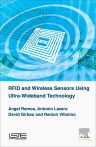 RFID and Wireless Sensors using Ultra-Wideband Technology, 1st Edition,Angel Ramos,Antonio Lazaro,David Girbau,Ramon Villarino,ISBN9781785480980