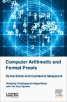 Floating-Point Algorithms and Formal Proofs, 1st Edition,Sylvie Boldo,Guillaume Melquiond,ISBN9781785481123