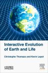 Interactive Evolution of Earth and Life, 1st Edition,Christophe Thomazo,Kevin Lepot,ISBN9781785481482