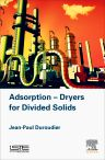 Adsorption-Dryers for Divided Solids, 1st Edition,Jean-Paul Duroudier,ISBN9781785481796
