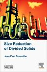 Size Reduction of Divided Solids, 1st Edition,Jean-Paul Duroudier,ISBN9781785481857