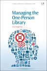 Managing the One-Person Library, 1st Edition,Larry Cooperman,ISBN9781843346715