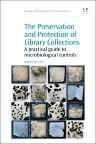 The Preservation and Protection of Library Collections, 1st Edition,Bogdan Zerek,ISBN9781843347590