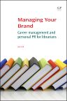 Managing Your Brand, 1st Edition,Julie Still,ISBN9781843347699