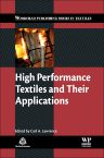 High Performance Textiles and Their Applications, 1st Edition,C. Lawrence,ISBN9781845691806