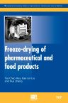 Freeze-Drying of Pharmaceutical and Food Products, 1st Edition,Tse-Chao Hua,Bao-Lin Liu,Haimei Zhang,ISBN9781845697471