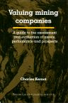 Valuing Mining Companies, 1st Edition,Charles Kernot,ISBN9781855734357