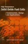 High-temperature Solid Oxide Fuel Cells: Fundamentals, Design and Applications, 1st Edition,Subhash Singhal,ISBN9781856173872
