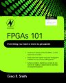 FPGAs 101, 1st Edition,Gina Smith,ISBN9781856177061