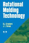 Rotational Molding Technology, 1st Edition,Roy Crawford,R.J. Crawford,James Throne,ISBN9781884207853