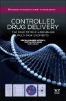 Controlled Drug Delivery, 1st Edition,M A Mateescu,P Ispas-Szabo,E Assaad,ISBN9781907568459