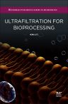 Ultrafiltration for Bioprocessing, 1st Edition,H Lutz,ISBN9781907568466