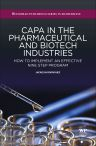 CAPA in the Pharmaceutical and Biotech Industries, 1st Edition,J Rodriguez,ISBN9781907568589