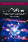Alkyl Polyglucosides, 1st Edition,Ivana Pantelic,ISBN9781908818775