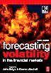 Forecasting Volatility in the Financial Markets, 3rd Edition,Stephen Satchell,John Knight,ISBN9780080471426