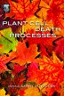 Plant Cell Death Processes, 1st Edition,Larry Nooden,ISBN9780080492087