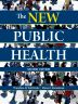 The New Public Health, 2nd Edition,Theodore Tulchinsky,Elena Varavikova,ISBN9780080919584