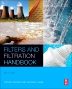 Filters and Filtration Handbook, 6th Edition,Trevor Sparks,George Chase,ISBN9780080994000