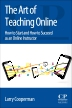 The Art of Teaching Online, 1st Edition,Larry Cooperman,ISBN9780081010136