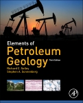 Elements of Petroleum Geology, 3rd Edition,Richard Selley,Stephen Sonnenberg,ISBN9780123860316