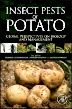 Insect Pests of Potato, 1st Edition,Andrei Alyokhin,Charles Vincent,Philippe Giordanengo,ISBN9780123868954