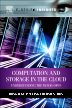 Computation and Storage in the Cloud, 1st Edition,Dong Yuan,Yun Yang,Jinjun Chen,ISBN9780124077676