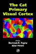The Cat Primary Visual Cortex, 1st Edition,Bertram Payne,Alan Peters,ISBN9780125521048