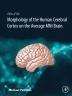 Cytoarchitectonic Atlas of the Human Cerebral Cortex, 1st Edition,Michael Petrides,ISBN9780128009321
