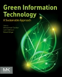 Green Information Technology, 1st Edition,Mohammad Dastbaz,Colin Pattinson,Babak Akhgar,ISBN9780128013793