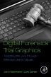 Digital Forensics Trial Graphics, 1st Edition,John Sammons,ISBN9780128034835