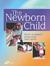 The Newborn Child, 9th Edition,Peter Johnston,Kristie Flood,Karen Spinks,ISBN9780443071591